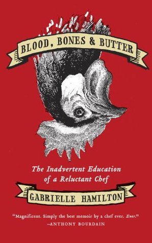 Blood, Bones and Butter review